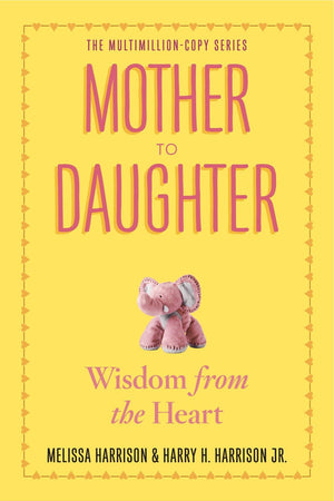 Mother To Daughter: Shared Wisdom From The Heart (Paperback)-Kidding Around NYC