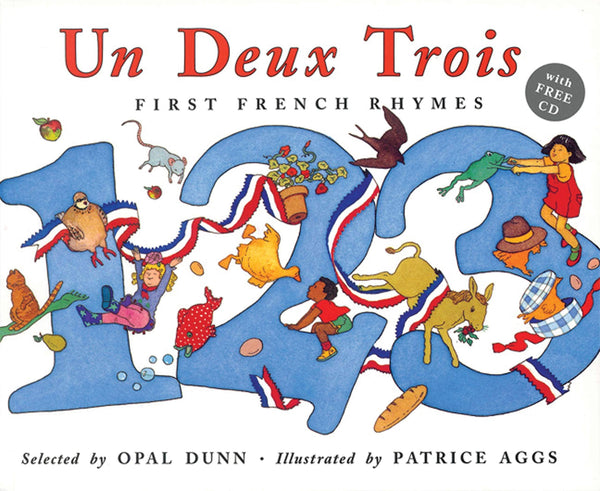 Un Deux Trois: First French Rhymes-Kidding Around NYC