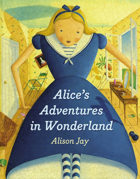 Alices Adventures In Wonderland Alison Joy