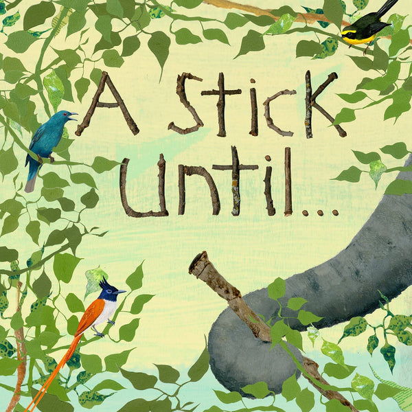 A Stick Until....(Hardcover)-Kidding Around NYC