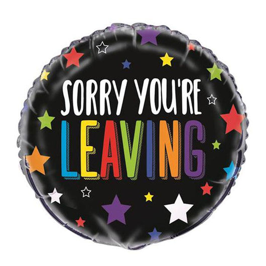 Sorry You're Leaving| Foil Balloon