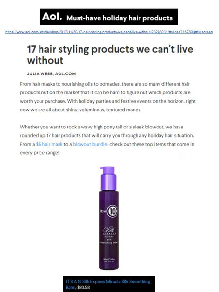 10 Haircare's Silk Express Miracle Silk Smoothing Balm Named in AOL's Must-Have Holiday Hair Products