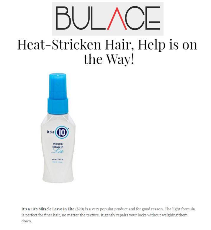 Bulace Magazine includes Miracle Leave-In Lite as Help for Heat-Stricken Hair