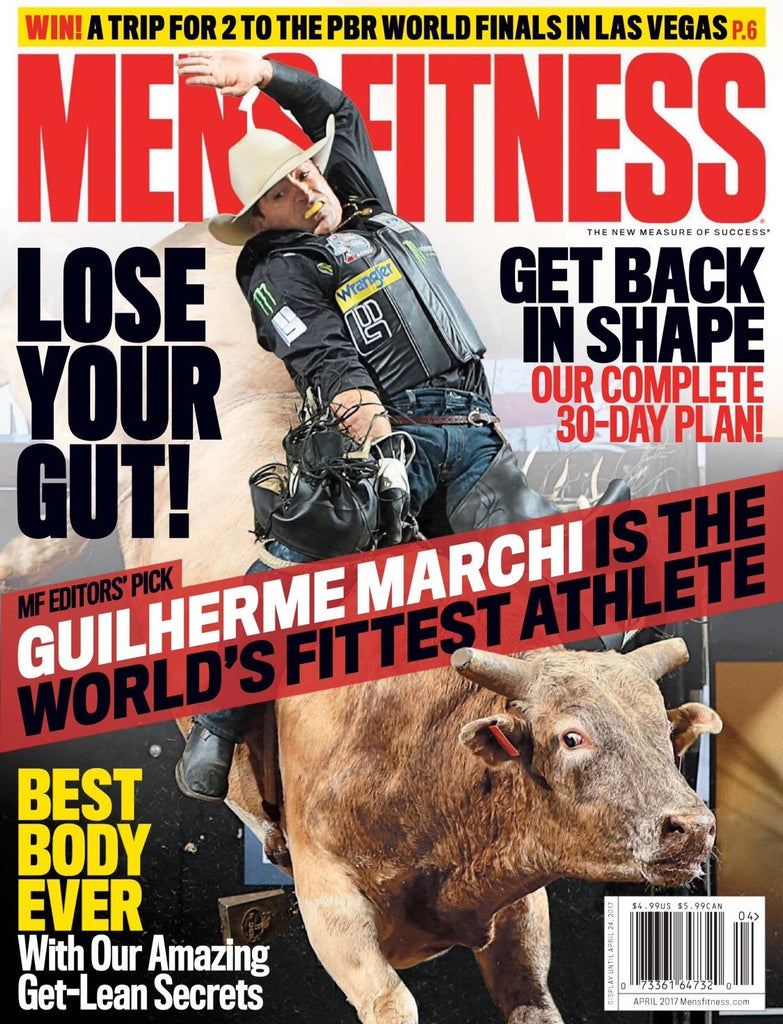 It's a 10 Featured in Men's Fitness - April 2017 Issue
