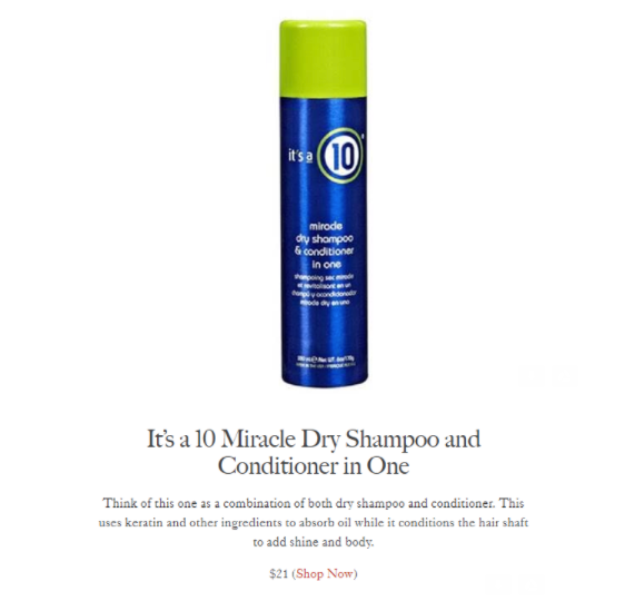 It's a 10 Miracle Dry Shampoo and Conditioner is being featured on Allure.com