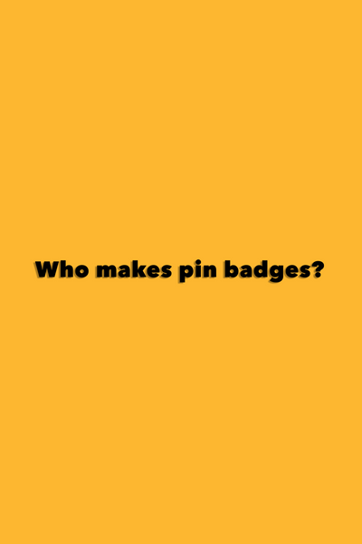 Who Makes Pins?
