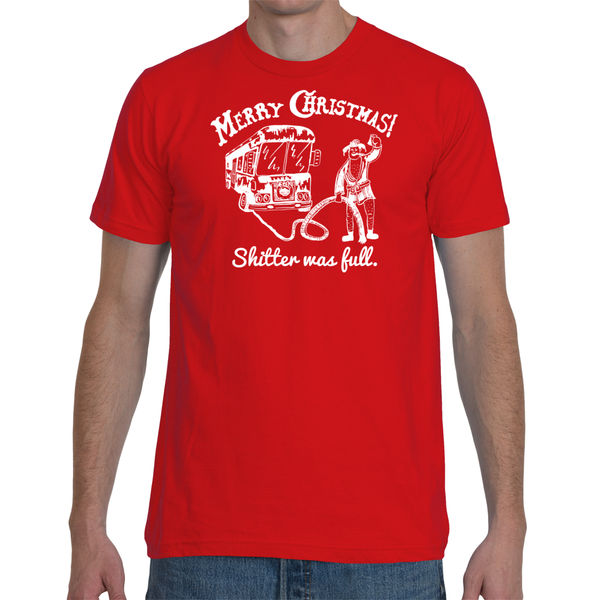 Cousin Eddie - Merry Christmas - Shitter was Full T-Shirt - Unisex