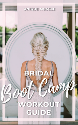 Bridal Bootcamp Workout – Unique Muscle