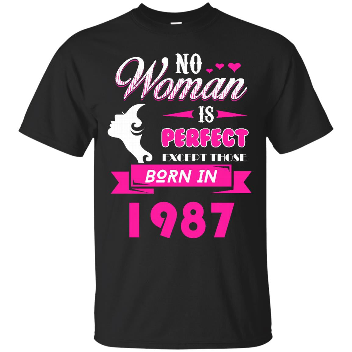 1987 Woman Shirts No Woman Perfect Except Those In 1987 T-shirts Hoodies Sweatshirts