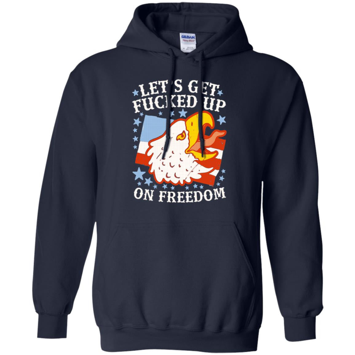 America shirts let 39 s get fucked up on freedom t shirts for Get fucked t shirt