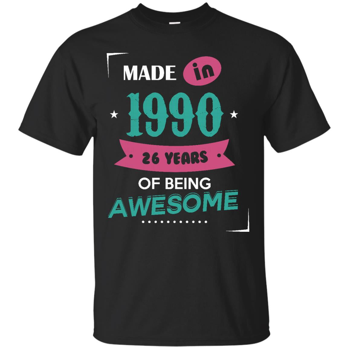 1990 Shirts Made In 1990 Of Being Awesome T-shirts Hoodies Sweatshirts