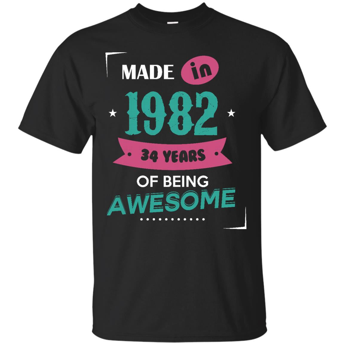 1982 Shirts Made In 1982 34 Years Of Being Awesome T-shirts Hoodies Sweatshirts