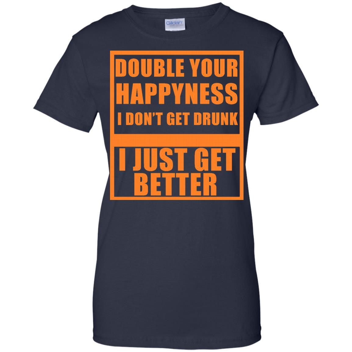 Beer happy shirts double happyness don 39 t drunk just better for Pitbull mom af shirt