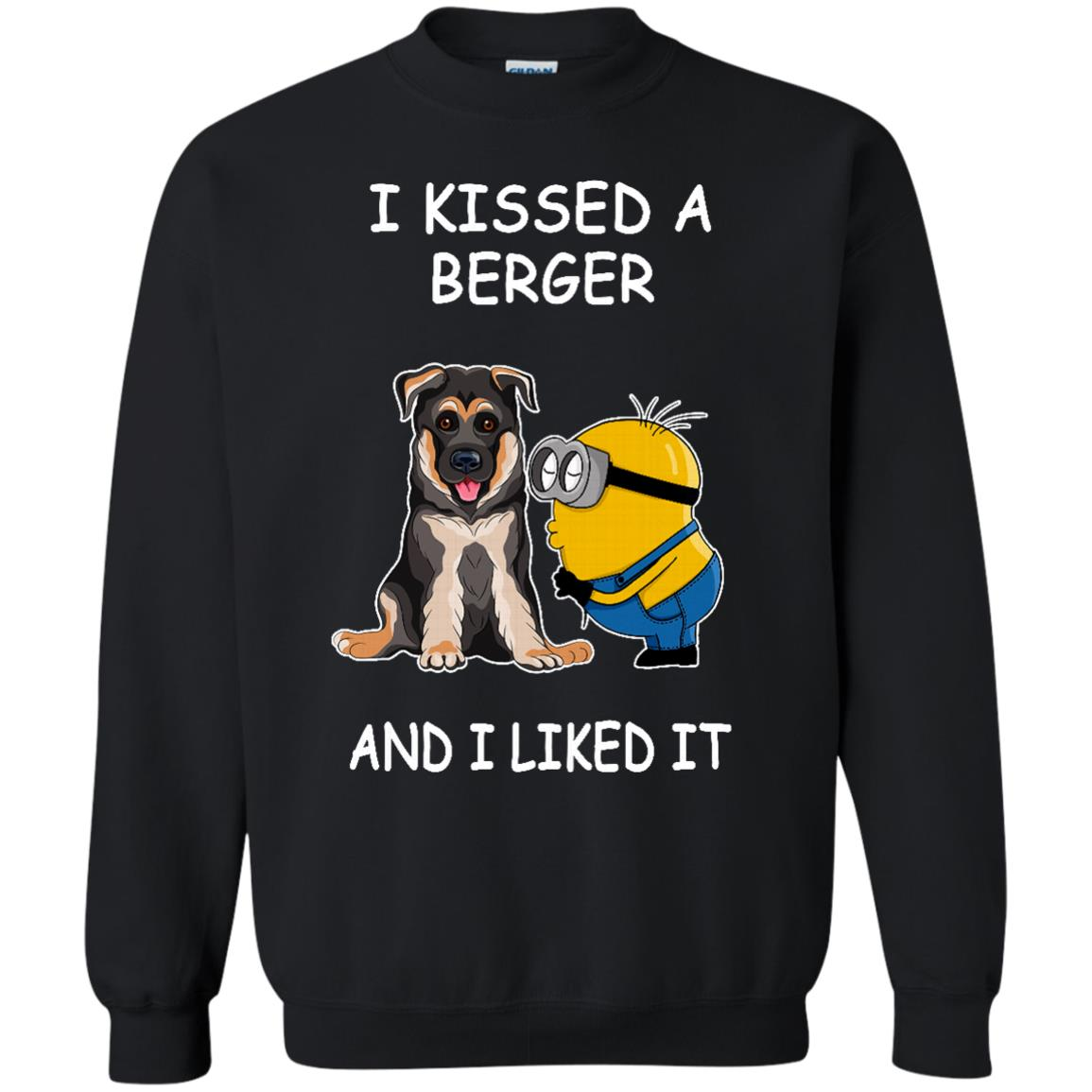 Berger Minion T shirts Kissed A Berger And I Liked It Hoodies Sweatshirts