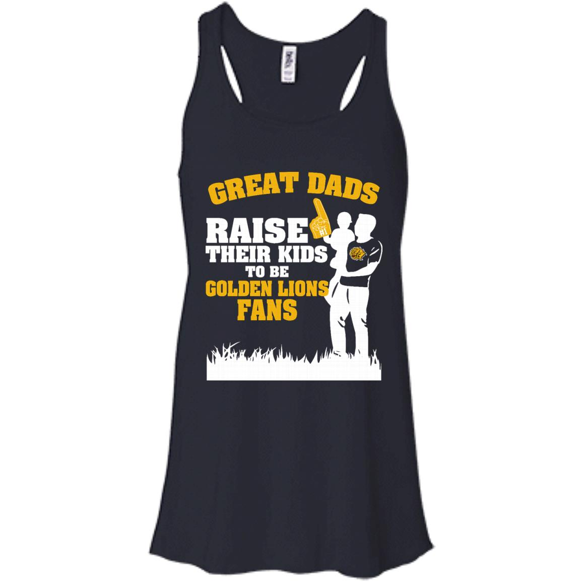 Arkansas Pine Bluff Golden Lions Father T shirts Great Dads Raise Their Kids To Be Golden Lions Fans Hoodies Sweatshirts