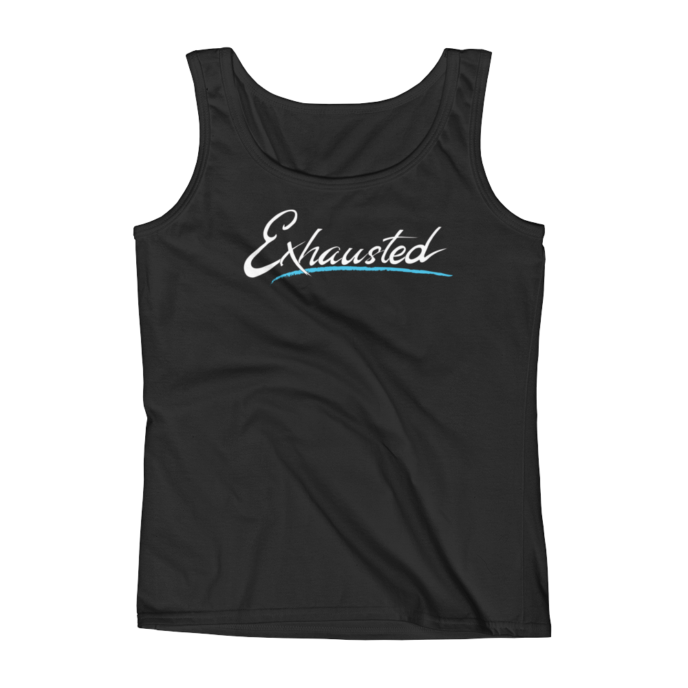 Exhausted Ladies' Tank