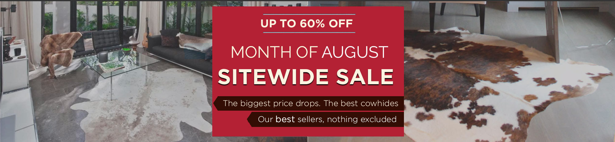 Monthly Cowhide Sale!