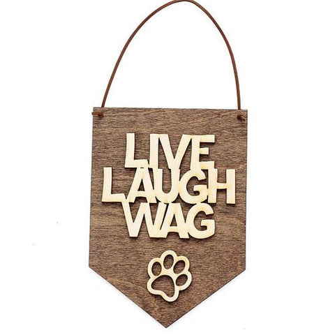 Image of Home & Garden - Live Laugh Wag - Dog Lover Gifts