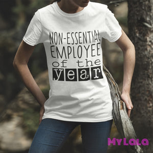 Non- Essential Employee of the Year Tee - My Lala Leggings