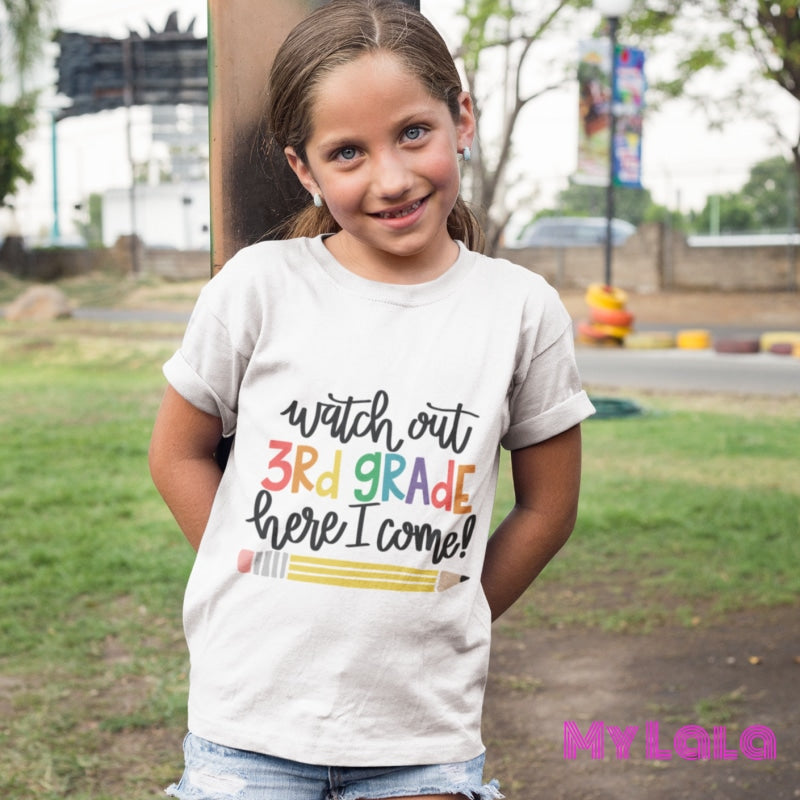 Watch out 3rd Grade KIDS Tee - My Lala Leggings