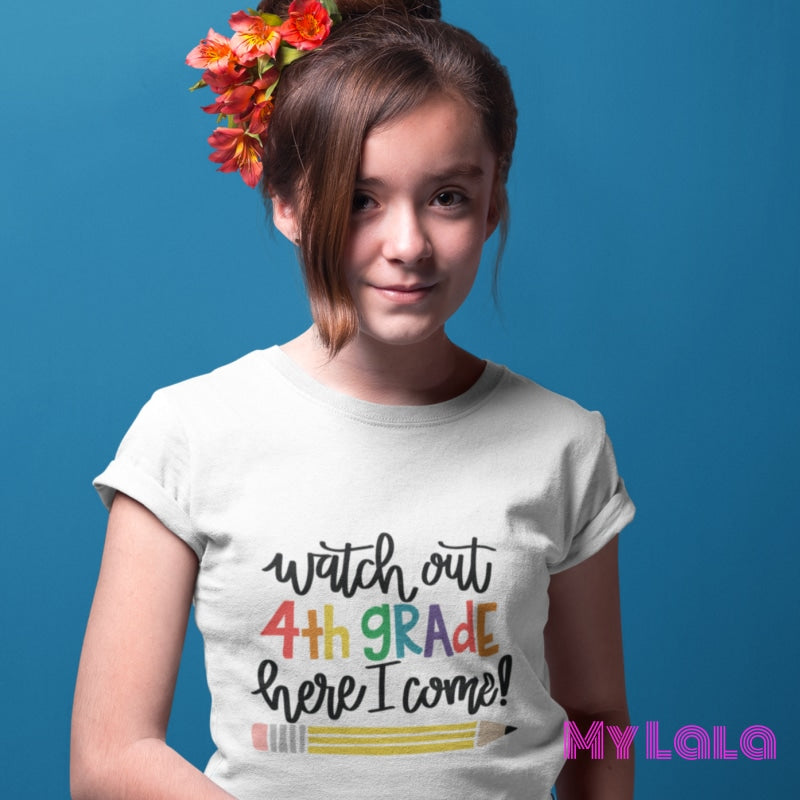 Watch out 4th Grade KIDS Tee - My Lala Leggings