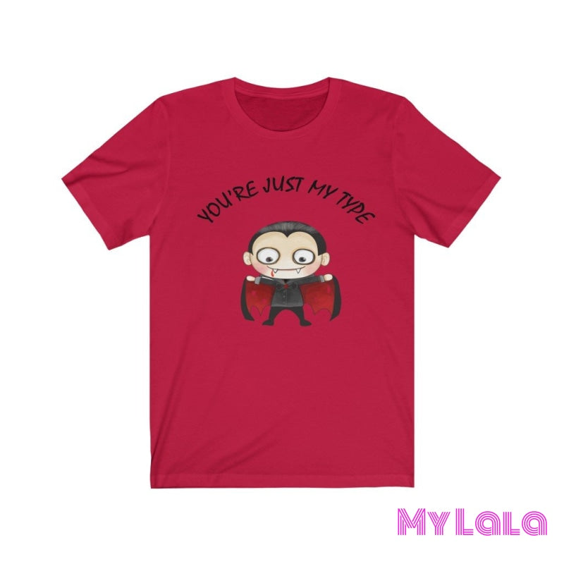 Youre Just My Type Tee Red / L T-Shirt