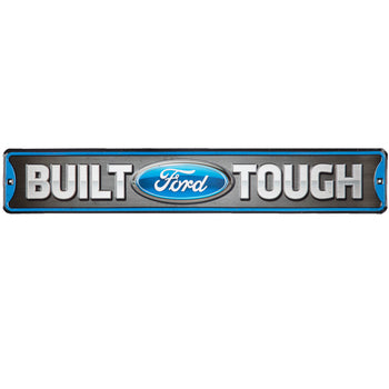 Built Ford Tough Metal Street Sign
