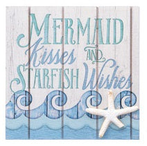 Mermaid Wishes and Starfish Kisses - Wood Sign