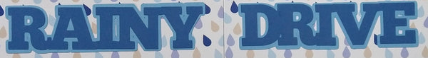 Rainy Drive Scrapbook Title