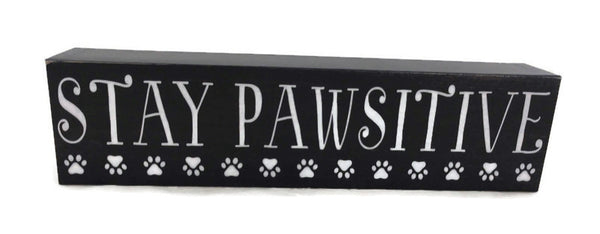 Stay pawsitive cat sign home decor