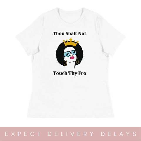 Thou Shall Not Touch Women's Relaxed T-Shirt