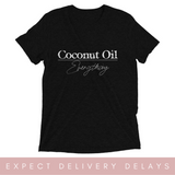 Coconut Oil Over Everything Short sleeve t-shirt