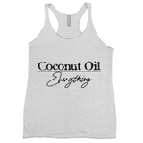 Coconut Oil over Everything Women Fit Racerback Tank