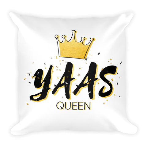 YASS! Queen Throw Pillow- White