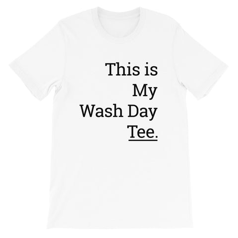Wash Day Short-Sleeve Unisex T-Shirt