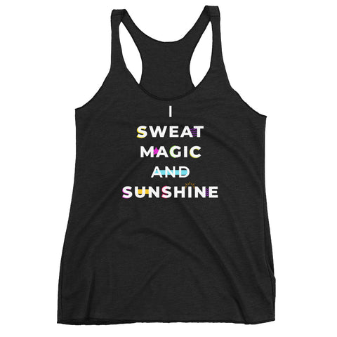 I Sweat Magic and Sunshine Women's Racerback Tank