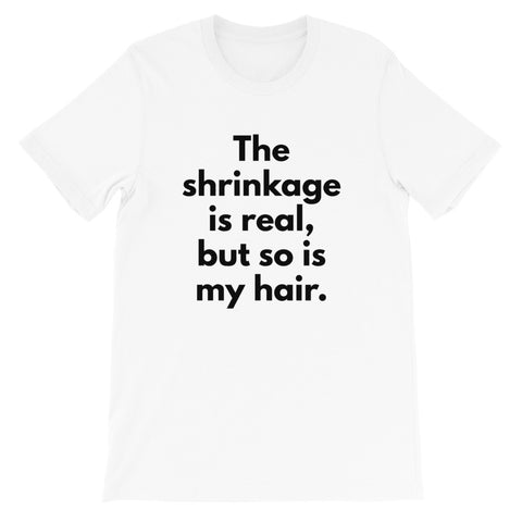 The Shrinkage is Real T-Shirt-White