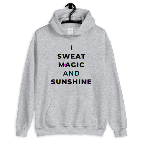 I Sweat Magic and Sunshine Grey Unisex Hoodie