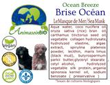 Brise Océan - Le Masque Mer / Ocean Breeze - The Sea Mask -P