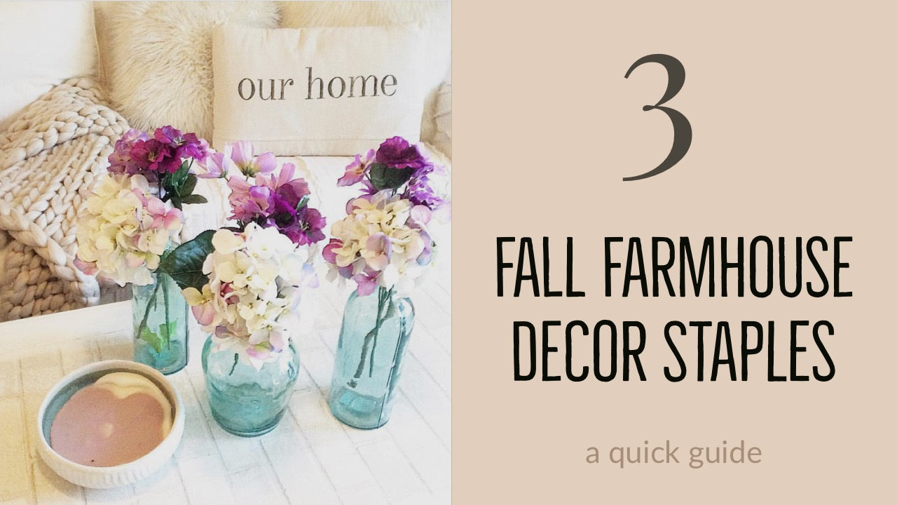 3 Fall Farmhouse decor staples