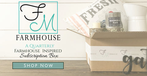 Farmhouse Subscription Box