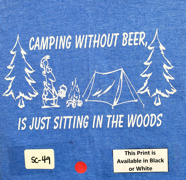 #SC-49 Camping Without Beer