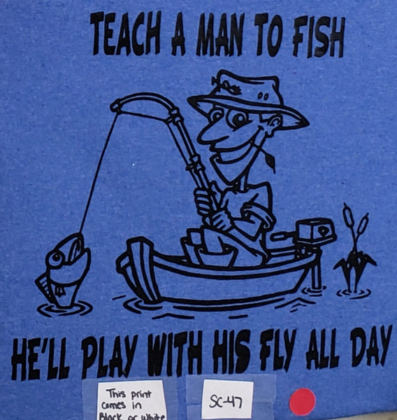 #SC-47 Teach a Man to Fish