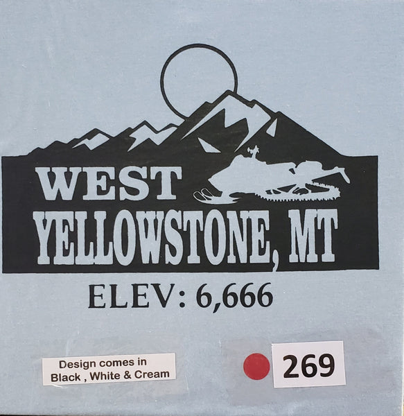 #269 West Yellowstone Elevation 6,666
