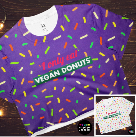 I Only Eat Vegan Donuts