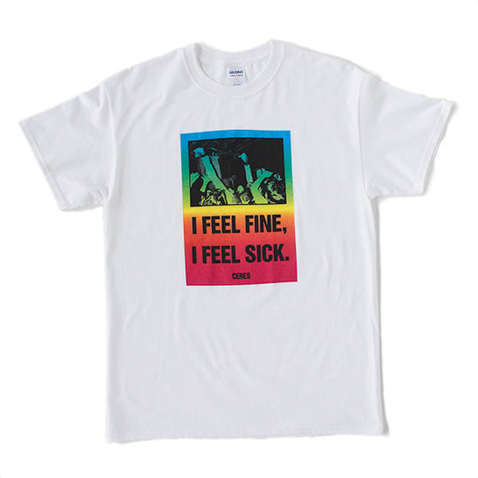 T-Shirt | 'I Feel Fine' on White