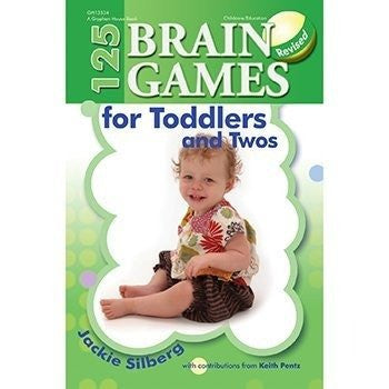 * 125 BRAIN GAMES FOR TODDLERS & TWOS