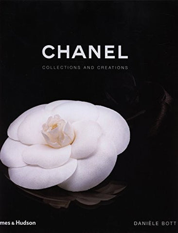 """Chanel; Collections and Creations"""
