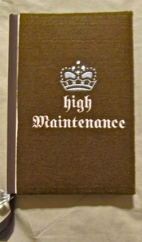 """HIGH MAINTENANCE"" Journal with Crystal Ribbon Page Mark"