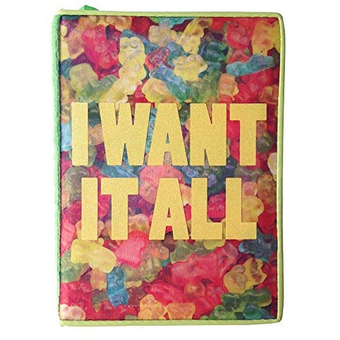 """I Want It All"" Gummy Bear Journal"